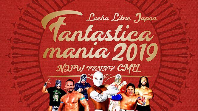 """今年も""""ルチャの祭典""""がやって来る! 『NJPW presents CMLL FANTASTICA MANIA 2019』の特設サイトがオープンしました!"""