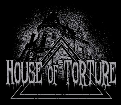 HOUSE OF TORTURE